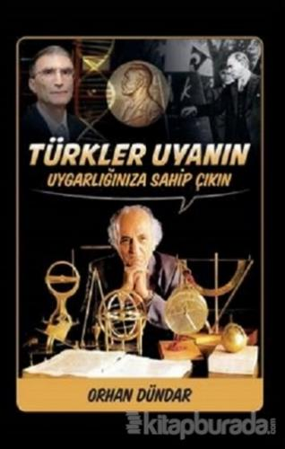 Türkler Uyanın - Uygarlığınıza Sahip Çıkın