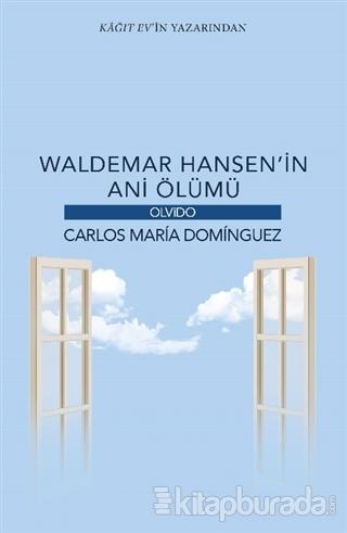 Waldemar Hansen'in Ani Ölümü