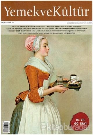 Yemek ve Kültür Üç Aylık Dergi Sayı: 60 Yaz 2020